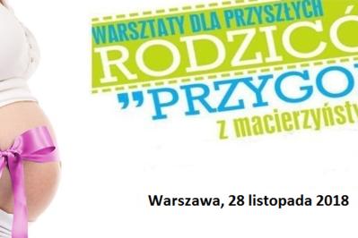 """28 listopada Warszawa: bezpłatne warsztaty dla kobiet w ciąży """"Przygoda z macierzyństwem"""""""