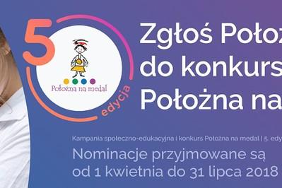 """Konkurs na najlepszą położną wystartował! V edycja kampanii """"Położna na medal"""""""