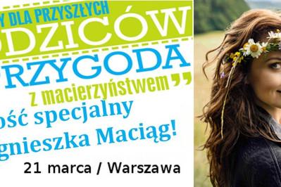"""Już 21-go marca bezpłatne warsztaty """"Przygoda z macierzyństwem"""" w Warszawie!"""