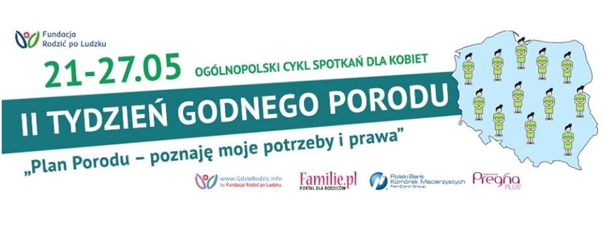 Matronat Familie: Tydzień Godnego Porodu! Plan Porodu – Twoje prawa