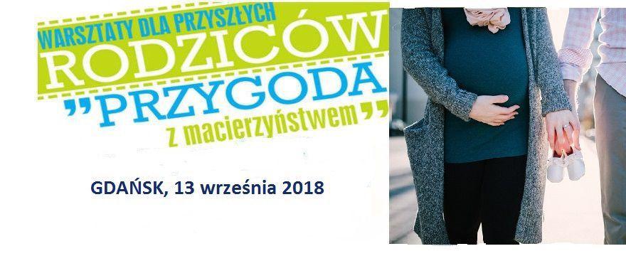 """Jedziemy do Gdańska - bezpłatne warsztaty """"Przygoda z macierzyństwem"""" po raz pierwszy nad Bałtykiem!"""